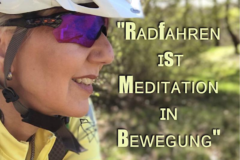 Radfahren ist Meditation in Bewegung